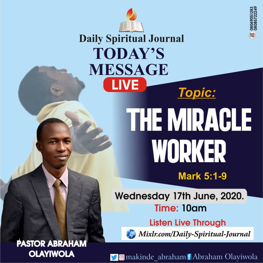 THE MIRACLE WORKER (AUDIO MESSAGE).